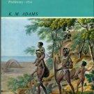 Adams, K. M. The First Australians: Prehistory - 1810