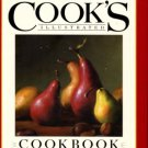 America's Test Kitchen. The Cook's Illustrated Cookbook : 2,000 Recipes From 20 Years...