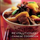 Dunlop, Fuchsia. Revolutionary Chinese Cookbook: Recipes From Hunan Province