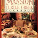 Fearing, Dean. The Mansion On Turtle Creek Cookbook