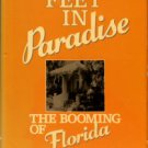 Nolan, David. Fifty Feet In Paradise: The Booming Of Florida