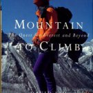 Lim, David. Mountain To Climb: The Quest For Everest And Beyond