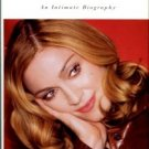 Taraborrelli, J. Randy. Madonna: An Intimate Biography