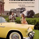 Miller, Ray. Thunderbird! An Illustrated History Of The Ford T-Bird