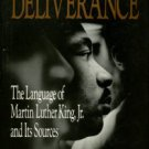 Miller, Keith D. Voice Of Deliverance: The Language Of Martin Luther King, Jr. And Its Sources
