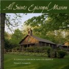 Covington, Howard E. All Saints Episcopal Mission: A Linville Church And Its People