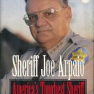 Arpaio, Joe. America's Toughest Sheriff: How To Win The War Against Crime [INSCRIBED COPY]
