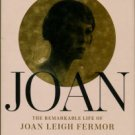 Fenwick, Simon. Joan: The Remarkable Life Of Joan Leigh Fermor