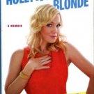 Garth, Jennie. Deep Thoughts From A Hollywood Blonde: A Memoir