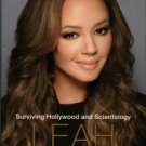 Remini, Leah. Troublemaker: Surviving Hollywood And Scientology