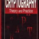 Stinson, Douglas R. Cryptography: Theory And Practice