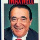 Haines, Joe. Maxwell