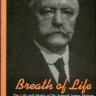 Meltzer, Adolph. Breath Of Life: The Life And Works Of Dr. Samuel James Meltzer