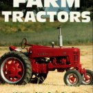 Leffingwell, Randy. Classic Farm Tractors: History Of The Farm Tractor