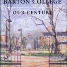 MacLean, William Jerry. Barton College: Our Century