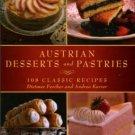 Fercher, Dietmar, and Karrer, Andrea. Austrian Desserts And Pastries: 108 Classic Recipes