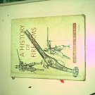 A History of Firearms by Harold Peterson HC Youth Book