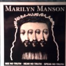MARILYN MANSON STICKER see hear speak no truth