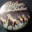 BOB SEGER & THE SILVER BULLET BAND PINBACK BUTTON Against the Wind horses VINTAGE