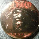 DIO PINBACK BUTTON Magika ronnie james