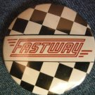 FASTWAY PINBACK BUTTON checker logo fast way VINTAGE
