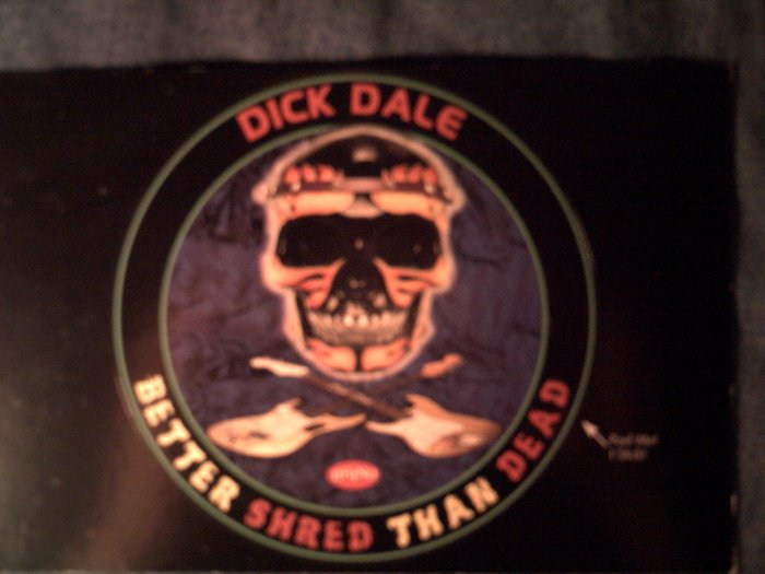 DICK DALE STICKER Better Shred Than Dead surf skull postcard PROMO