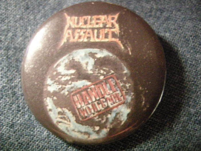 NUCLEAR ASSAULT PINBACK BUTTON Handle With Care VINTAGE