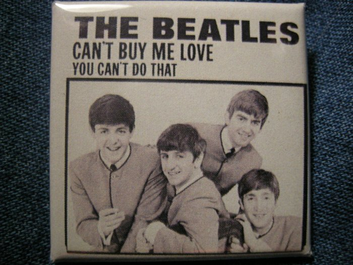 THE BEATLES PINBACK BUTTON Can't Buy Me Love/You Can't Do That square NEW!