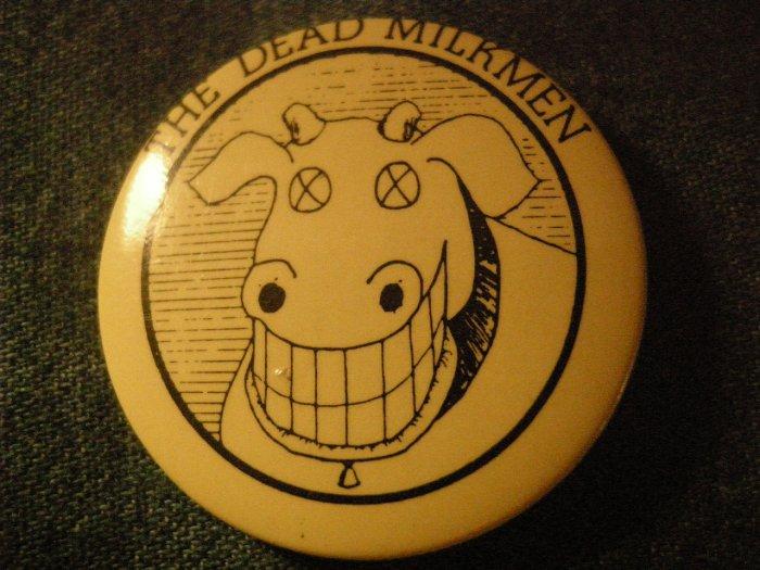 THE DEAD MILKMEN PINBACK BUTTON cow logo punk VINTAGE