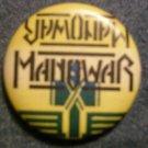 MANOWAR PINBACK BUTTON hammer logo VINTAGE