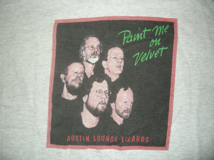 AUSTIN LOUNGE LIZARDS SHIRT Paint Me on Velvet texas L HTF!
