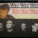WET WET WET sew-on PATCH long band photo import VINTAGE