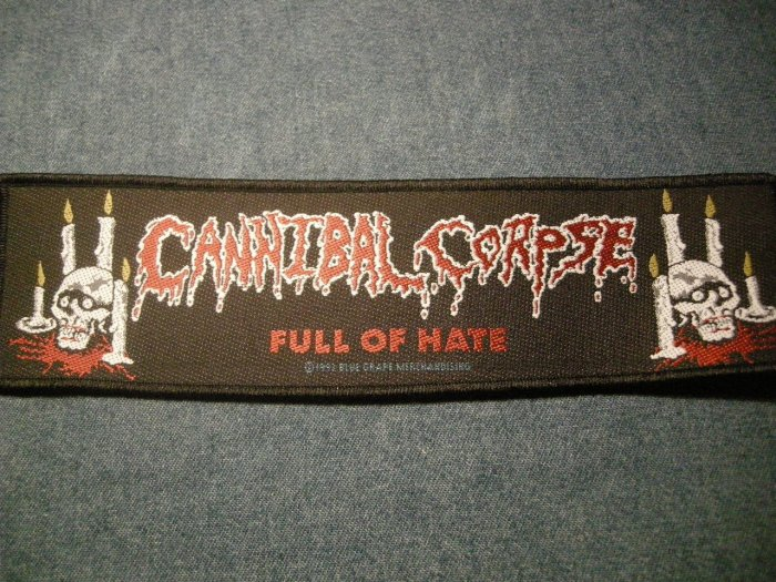 CANNIBAL CORPSE sew-on PATCH Full of Hate strip IMPORT
