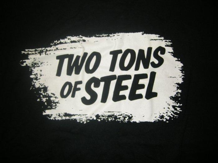 TWO TONS OF STEEL SHIRT Just Like Hard Liquor bottle texas M HTF!