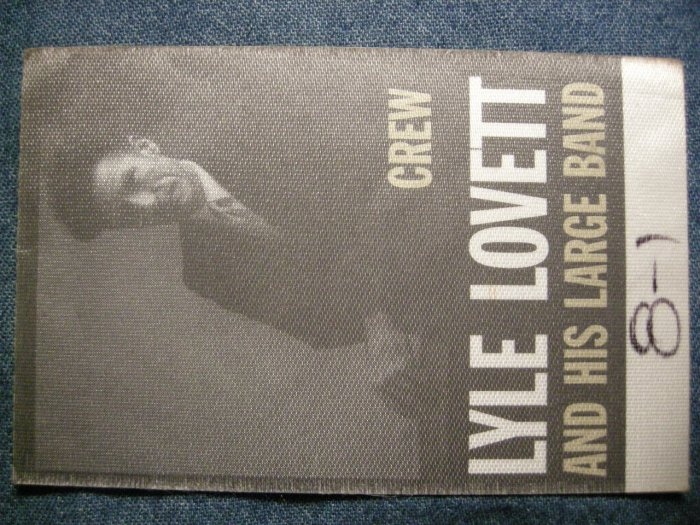 LYLE LOVETT BACKSTAGE PASS And His Large Band crew bsp HTF!