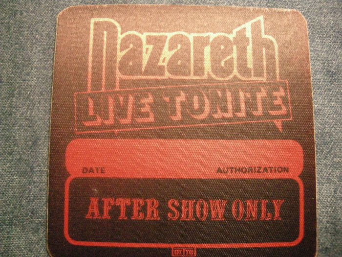NAZARETH BACKSTAGE PASS Live Tonite after show only bsp VINTAGE