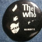 THE WHO PINBACK BUTTON Maximum R&B VINTAGE