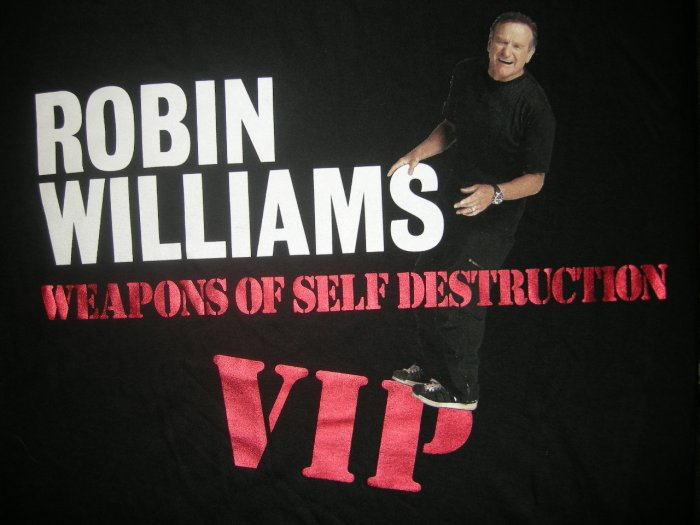 ROBIN WILLIAMS SHIRT Weapons of Self Destruction tour vip XL NEW
