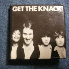 THE KNACK PINBACK BUTTON Get the Knack square VINTAGE