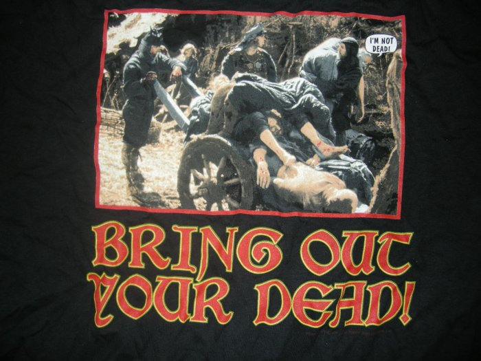 MONTY PYTHON SHIRT Bring Out Your Dead XL NEW!