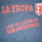 LA TROPA F SHIRT Live in Combat gernade tejano latin L