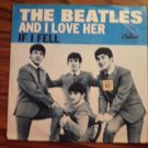 45 THE BEATLES And I Love Her b/w If I Fell vinyl record W/PICTURE SLEEVE
