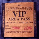 LA SEMANA ALEGRE BACKSTAGE PASS 4/24/93 Legs Diamond vip texas bsp VINTAGE