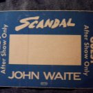 SCANDAL JOHN WAITE BACKSTAGE PASS 1984 after show guest bsp blue VINTAGE