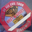 AEROSMITH BACKSTAGE PASS Route of All Evil Tour rock your ass meet & greet bsp