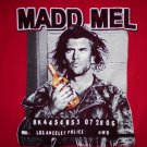 MADD MEL SHIRT gibson mad max road warrior parody mugshot XXL 2XL