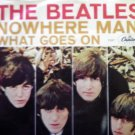 45 THE BEATLES Nowhere Man b/w What Goes On vinyl record W/PICTURE SLEEVE