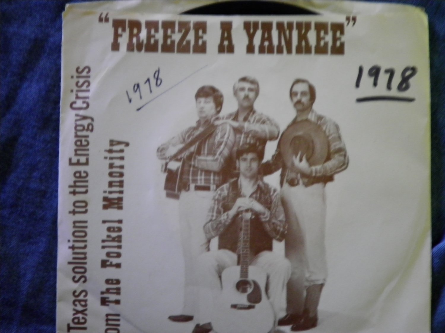 45 THE FOLKEL MINORITY Freeze A Yankee  vintage vinyl record W/PICTURE SLEEVE