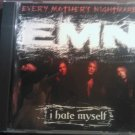CD EVERY MOTHER'S NIGHTMARE I Hate Myself single PROMO SALE