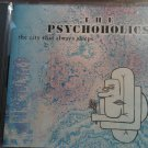 CD THE PSYCHOHOLICS The City That Always Sleeps texas SALE
